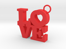 LOVE-Pendant in Red Strong & Flexible Polished