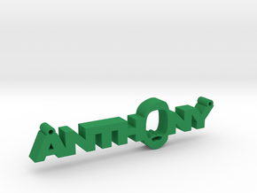 Anthony Nametag in Green Strong & Flexible Polished