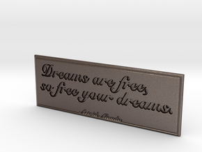 Dreams are free in Stainless Steel