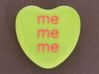 "Candy Heart ""me me me"" - Green/Red 3d printed Front"