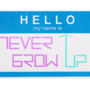 NeverGrowUp