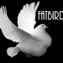 Fatbirdy