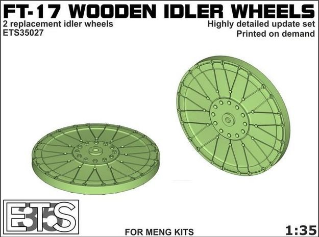 ETS35027 - FT-17 Idler (wooden) [1:35] in Smooth Fine Detail Plastic