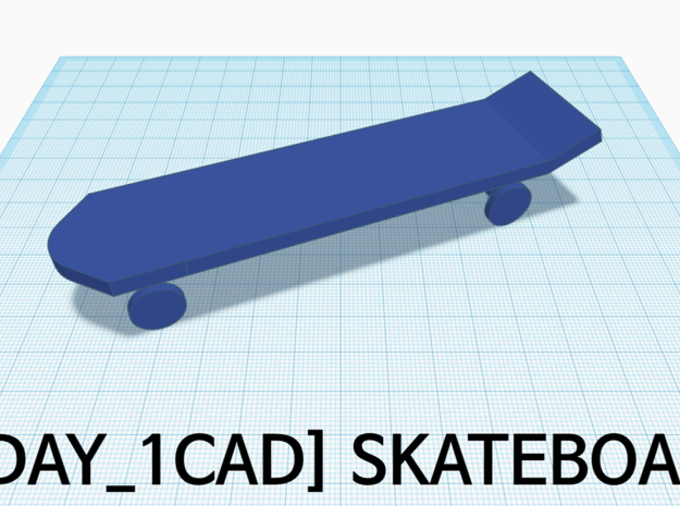 [1DAY_1CAD] SKATEBOARD  in Blue Processed Versatile Plastic