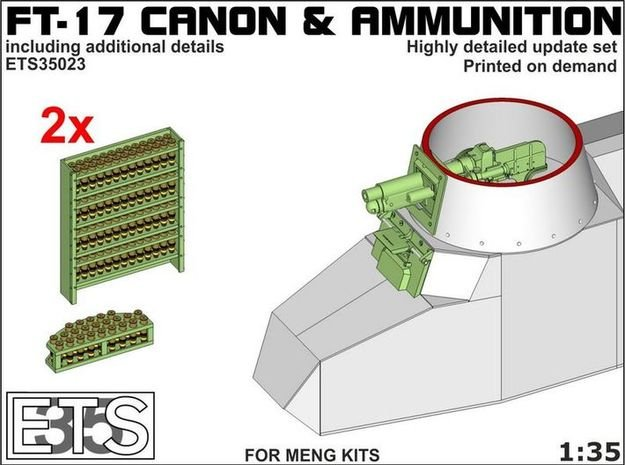ETS35023 - FT-17 Canon and ammunition [1:35] in Smooth Fine Detail Plastic