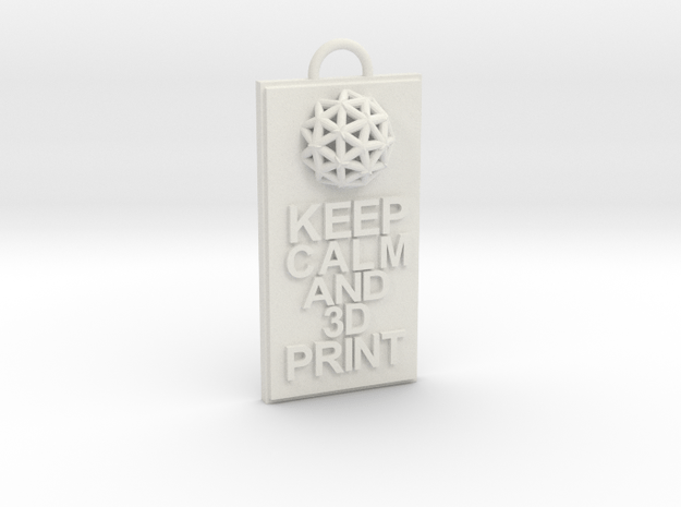 Keep Calm and 3D Print (Hypercube) Keychain in White Natural Versatile Plastic