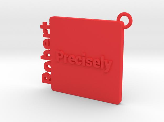 Robert in Red Processed Versatile Plastic