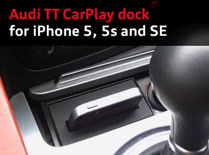 Audi TT dock for iPhone 5/5s/SE 3d printed CarPlay dock for Audi TT with an iPhone SE, by happy customer Francesco N. (UK)