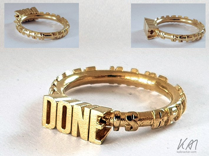 """ring """"Done is better than perfect"""" 3d printed ring """"Done is better than perfect"""" in brass"""