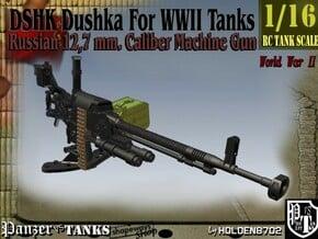 1-16 DSHK Dushka For WWII Tanks in Smooth Fine Detail Plastic