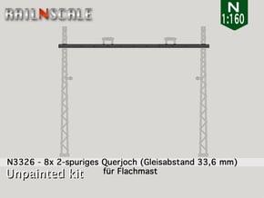 8x Querjoch (Oberleitung Epoche I - N 1:160) in Smooth Fine Detail Plastic