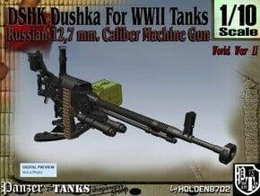 1-10 DSHK Dushka For WWII Tanks in Smooth Fine Detail Plastic