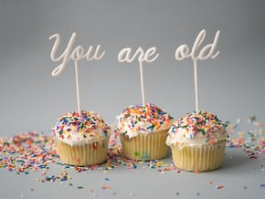 You Are Old Cake Topper Set in White Natural Versatile Plastic