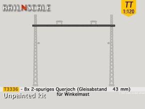 8x Querjoch (Oberleitung Epoche I - TT 1:120) in Smooth Fine Detail Plastic