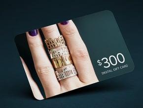 $300 Digital Gift Card in $300 Digital Gift Card