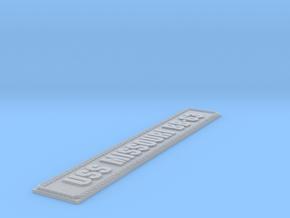 Nameplate USS Missouri BB-63 (15 cm) in Smooth Fine Detail Plastic