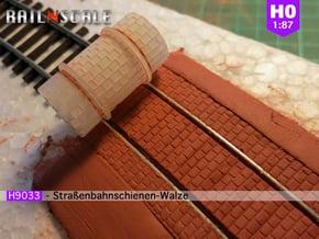 Straßenbahnschienen-Walze (Reihenverband - H0 1:87 in Smooth Fine Detail Plastic