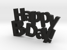 Happy Birthday :) in Black Strong & Flexible