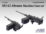 1/35 M1A2 Abrams Machine Gun set