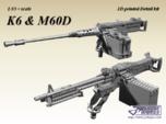 1/35+ K6 & M60D MG set