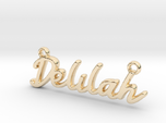Delilah First Name Pendant