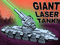 GIANT LASER TANK!!! (7 inch version) in Metallic Plastic