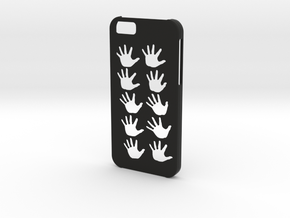 Iphone 6 Hands case in Black Natural Versatile Plastic