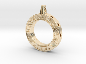 I Have A Dream in 14k Gold Plated Brass