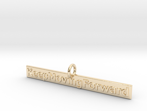 KeepMovingForward in 14K Yellow Gold