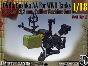 1-18 DSHK Dushka AA For WWII Tanks in Smooth Fine Detail Plastic