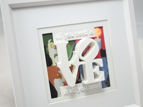 Love Is All You Need in White Processed Versatile Plastic