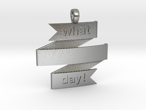What a Day Banner Pendant in Natural Silver