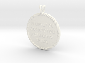 Believe you can | Quote Necklace, Pendant in White Processed Versatile Plastic