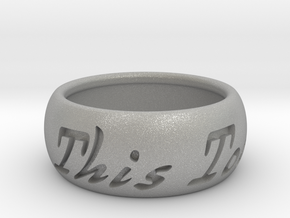 This Too Shall Pass ring size 9 in Aluminum