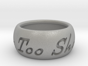 This Too Shall Pass ring size 6 in Aluminum