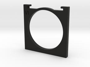 series VI [6] filter holder for Kinoptik Tega lens in Black Strong & Flexible
