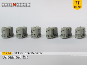SET 6x Dzkr 501 Behälter (TT 1:120) in Smooth Fine Detail Plastic