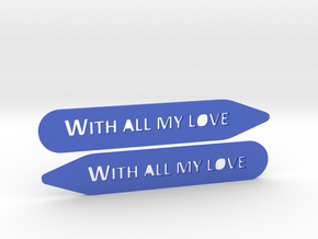 Collar stays: With All My Love in Blue Processed Versatile Plastic