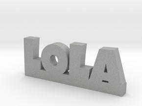 LOLA Lucky in Aluminum