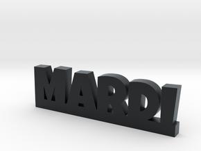 MARDI Lucky in Black Hi-Def Acrylate