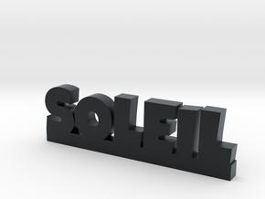 SOLEIL Lucky in Black Hi-Def Acrylate