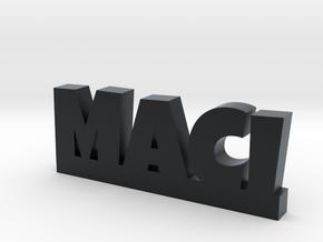 MACI Lucky in Black Hi-Def Acrylate