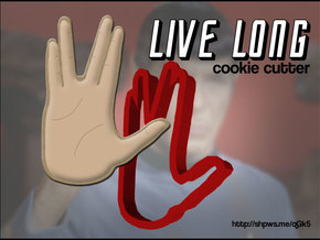 Live Long and Cut Cookies in White Natural Versatile Plastic