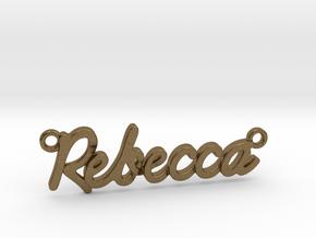 "Name Pendant - ""Rebecca"" in Natural Bronze"