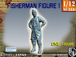 1-12 Fisherman Figure 1 in White Natural Versatile Plastic