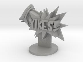 YIKES! in Aluminum
