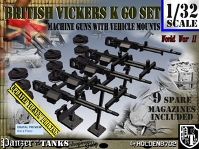 1/32 Vickers K GO Set001 in Smooth Fine Detail Plastic