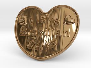 I Love Brazilian Girls in Polished Brass