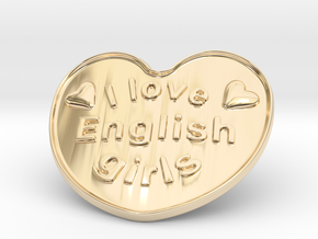 I Love English Girls in 14k Gold Plated Brass