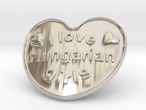 I Love Hungarian Girls in Rhodium Plated Brass